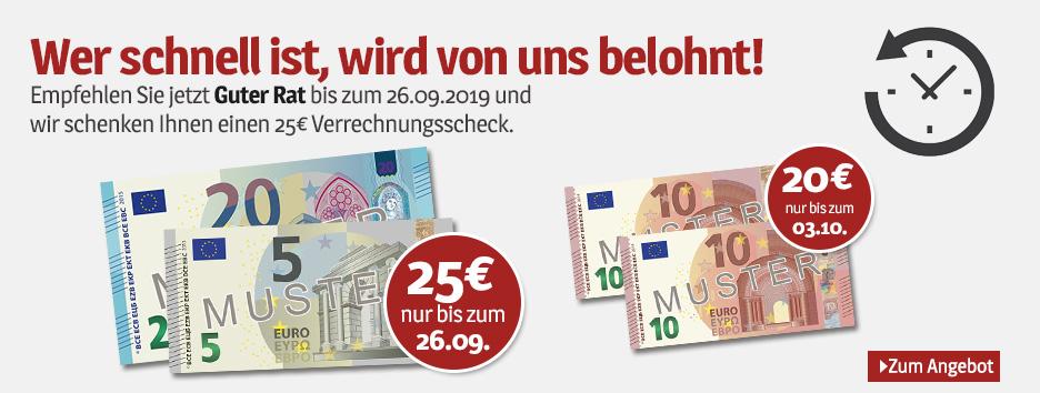 Guter Rat - Leser werben + 25€ Verrechnungsscheck erhalten