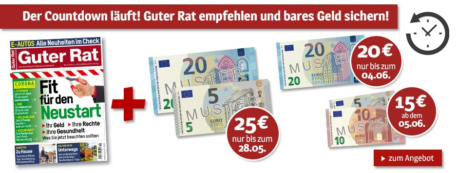Guter Rat - Leser werben + bis zu 25 € Verrechnungsscheck erhalten