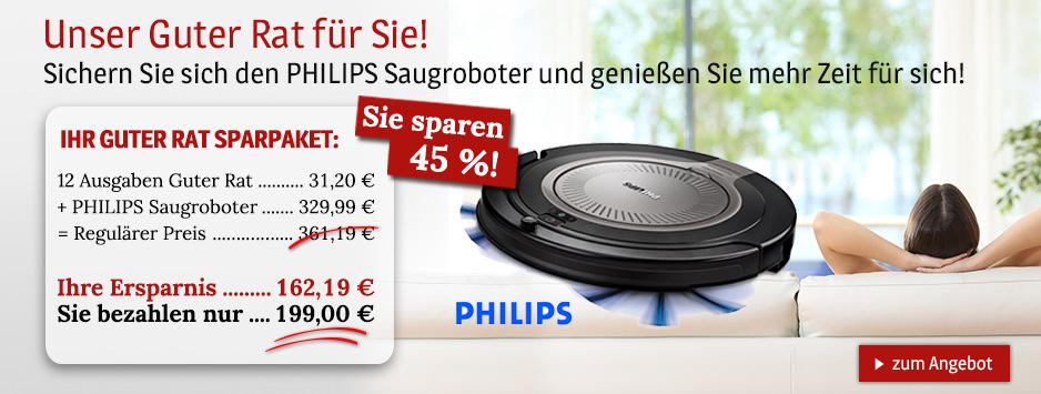 Guter Rat + Philips Saugroboter
